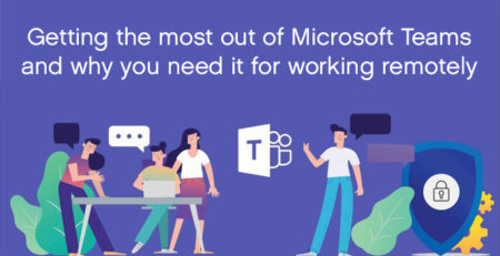 Microsoft Teams and Working Remotely