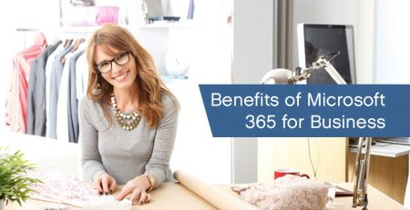 Benefits of Microsoft 365 for Business